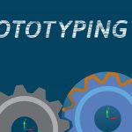 Rapid Prototyping: Our in-Depth UK Business's Guide